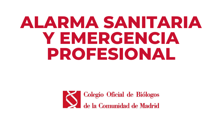 Alarma sanitaria y emergencia profesional
