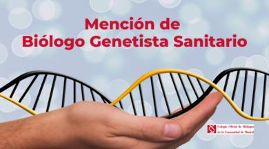 Mención de Biólogo Sanitario Genetista